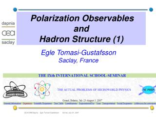 Polarization Observables  and  Hadron Structure (1)