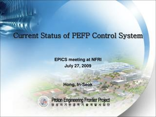 Current Status of PEFP Control System