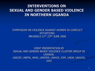 INTERVENTIONS ON  SEXUAL AND GENDER BASED VIOLENCE IN NORTHERN UGANDA