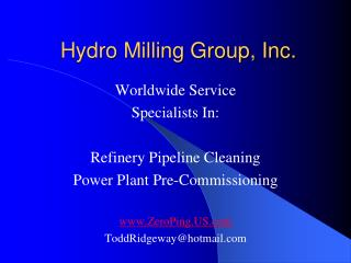 Hydro Milling Group, Inc.