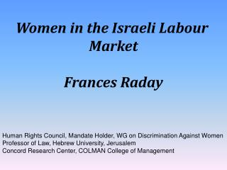 Women in the Israeli Labour  Market Frances Raday