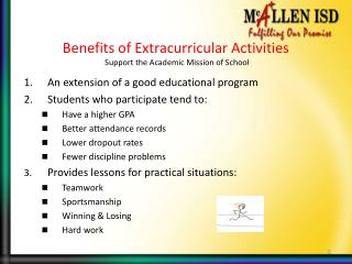 Benefits of Extracurricular Activities  Support the Academic Mission of School