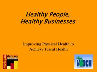 Healthy People, Healthy Businesses