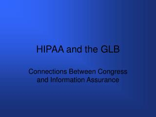 HIPAA and the GLB