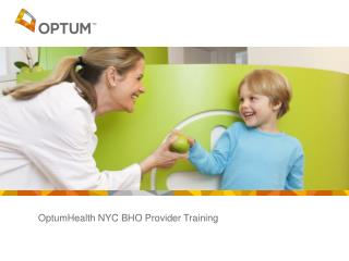 OptumHealth NYC BHO Provider Training