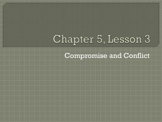 Chapter 5, Lesson 3