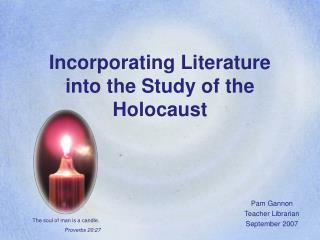 Incorporating Literature  into the Study of the Holocaust