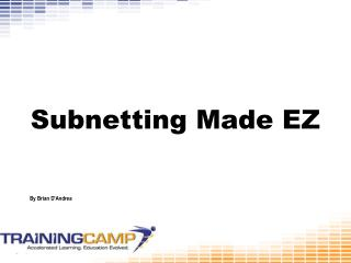 Subnetting Made EZ
