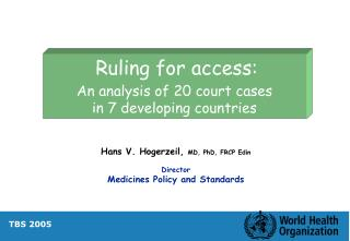 Ruling for access: An analysis of 20 court cases in 7 developing countries