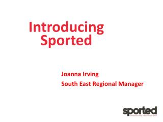 Introducing Sported