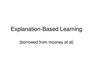 Explanation-Based Learning