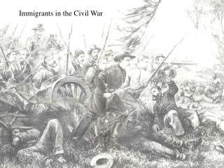 Immigrants in the Civil War