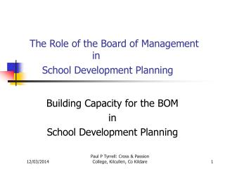 The Role of the Board of Management                      in        School Development Planning