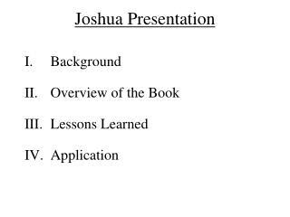Joshua Presentation