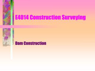 E4014 Construction Surveying