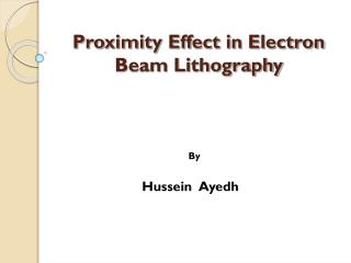 Proximity Effect in Electron Beam Lithography