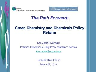 The Path Forward:  Green Chemistry and Chemicals Policy Reform