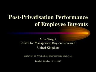 Post-Privatisation Performance of Employee Buyouts