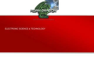 ELECTRONIC SCIENCE & TECHNOLOGY
