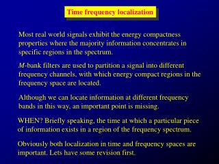 Time frequency localization