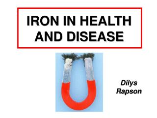 IRON IN HEALTH AND DISEASE