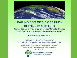 CARING FOR GOD'S CREATION IN THE 21 ST  CENTURY