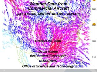 Weather Data from Commercial Aircraft (aka AMDAR, MDCRS, ACARS. TAMDAR)