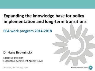 Expanding the knowledge base for policy implementation and long-term transitions
