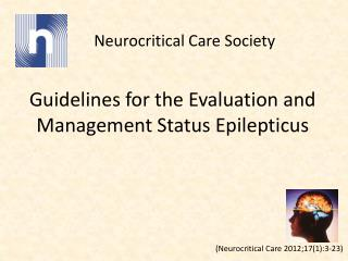 Guidelines for the Evaluation and  Management Status  Epilepticus