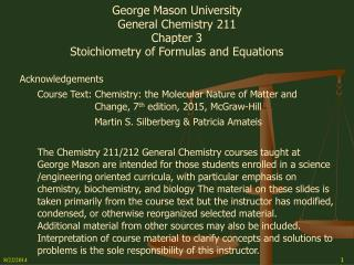 George Mason University General Chemistry 211 Chapter 3 Stoichiometry of Formulas and Equations