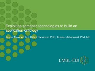 Exploiting semantic technologies to build an application ontology