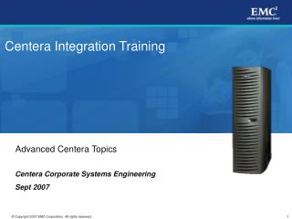 Centera Integration Training