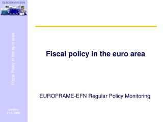 Fiscal policy in the euro area