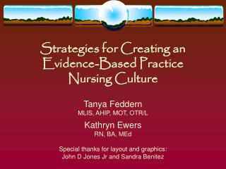 Strategies for Creating an Evidence-Based Practice Nursing Culture