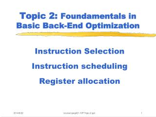 Topic 2:  Foundamentals in  Basic Back-End Optimization