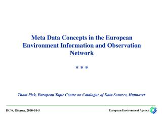 Thom Pick, European Topic Centre on Catalogue of Data Sources, Hannover