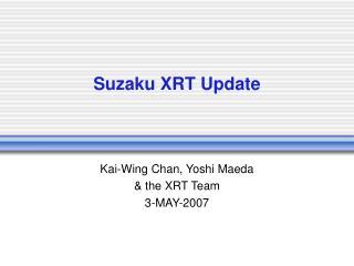 Suzaku XRT Update
