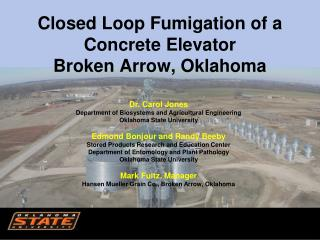 Closed Loop Fumigation of a Concrete Elevator Broken Arrow, Oklahoma