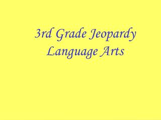 3rd Grade Jeopardy Language Arts