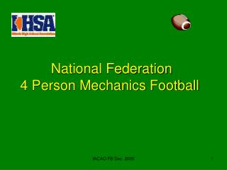 National Federation  4 Person Mechanics Football