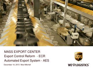 MASS EXPORT CENTER Export Control Reform  - ECR Automated Export System - AES
