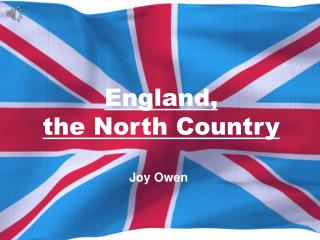 England,  the North Country