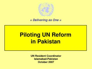 Piloting UN Reform in Pakistan