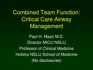 Combined Team Function: Critical Care Airway Management