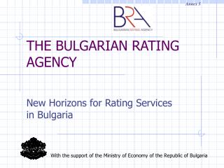THE BULGARIAN RATING AGENCY