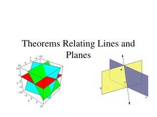 Theorems Relating Lines and Planes