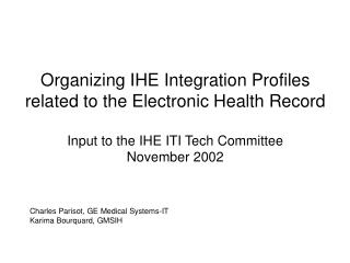 Organizing IHE Integration Profiles related to the Electronic Health Record