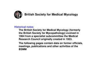 British Society for Medical Mycology