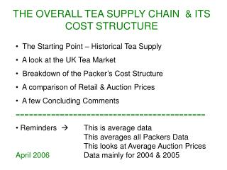 THE OVERALL TEA SUPPLY CHAIN  & ITS COST STRUCTURE