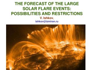 Outline of Presentation 1. Emerging magnetic fields and their role in realization of solar flares.
